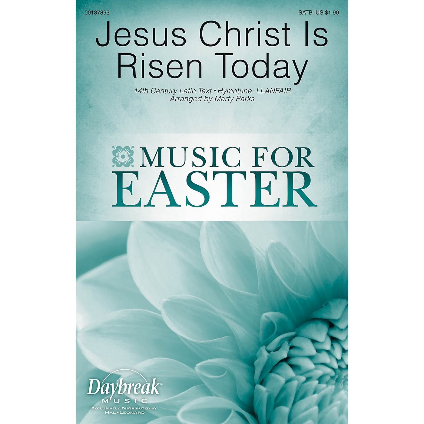 Daybreak Music Jesus Christ Is Risen Today SATB arranged by Marty Parks thumbnail