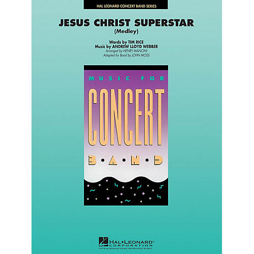 Hal Leonard Jesus Christ Superstar (Medley) Concert Band Level 4 Arranged by John Moss thumbnail