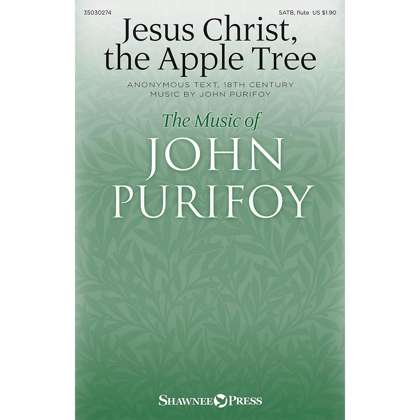 Shawnee Press Jesus Christ, the Apple Tree SATB W/ FLUTE composed by John Purifoy thumbnail