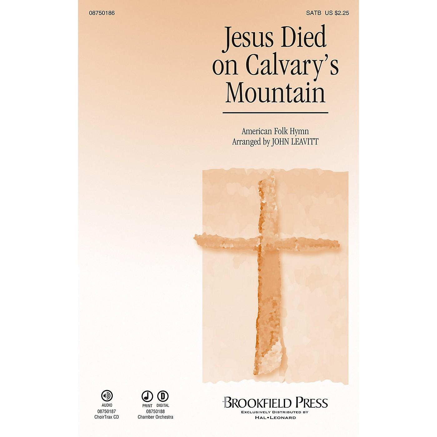Brookfield Jesus Died on Calvary's Mountain SATB arranged by John Leavitt thumbnail