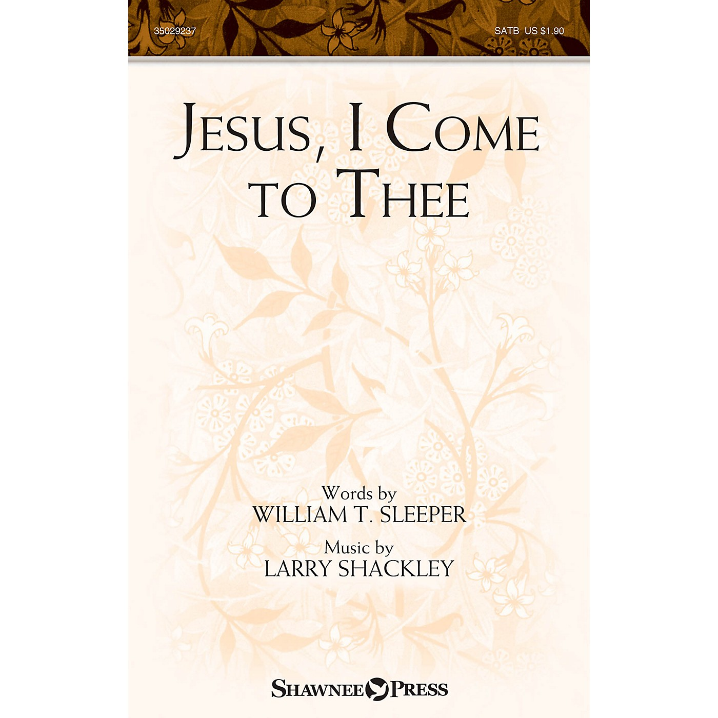 Shawnee Press Jesus, I Come to Thee SATB composed by Larry Shackley thumbnail