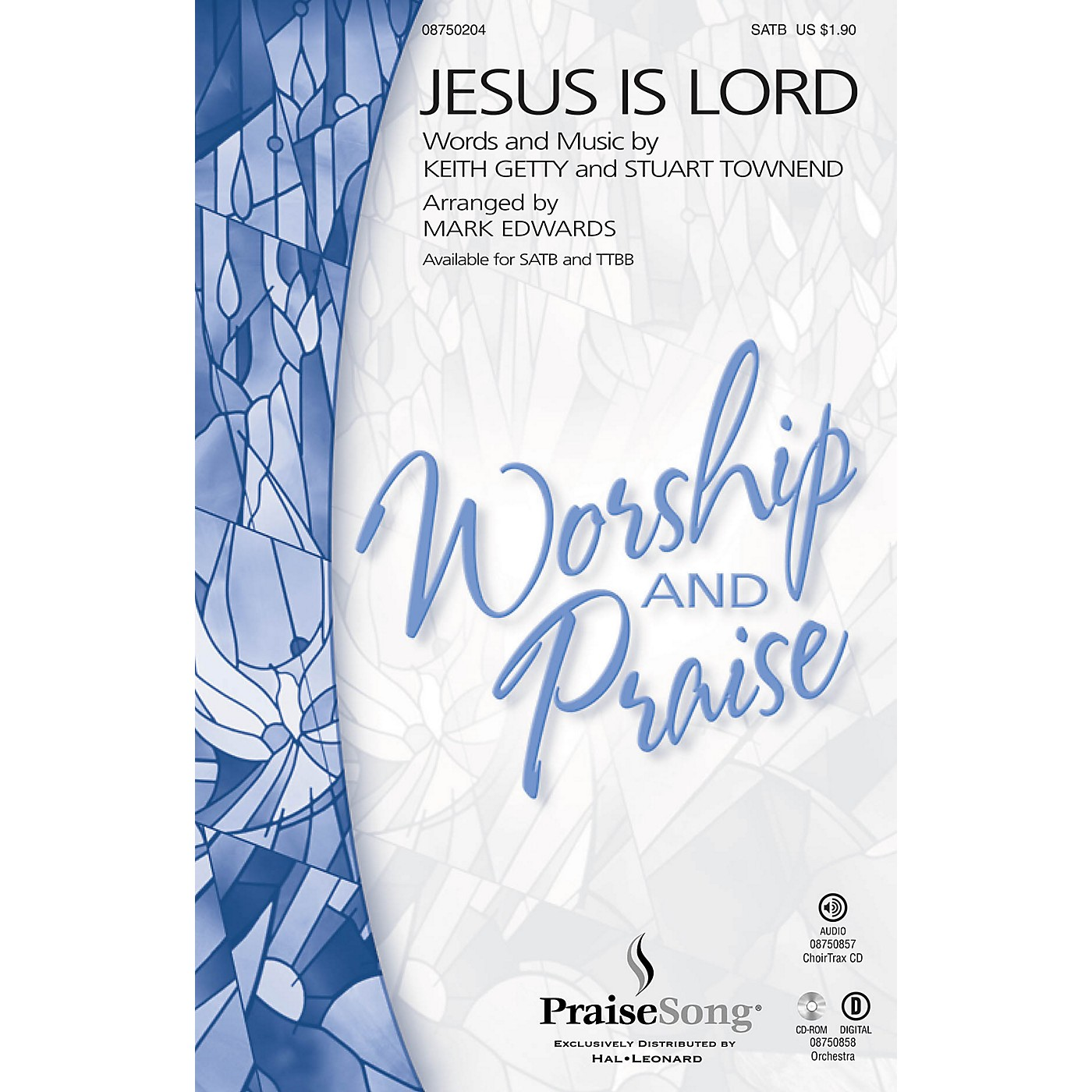 PraiseSong Jesus Is Lord SATB arranged by Mark Edwards thumbnail