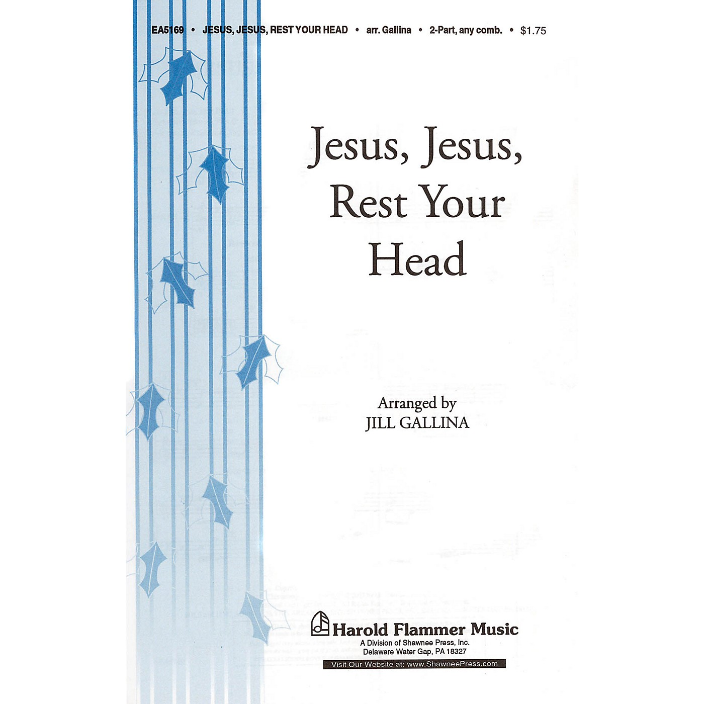 Shawnee Press Jesus, Jesus Rest Your Head 2-Part arranged by Jill Gallina thumbnail
