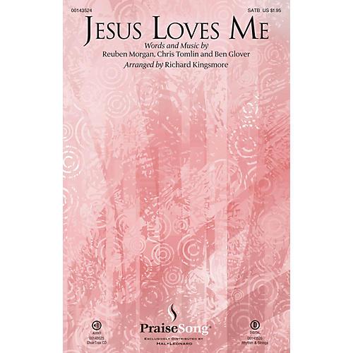 PraiseSong Jesus Loves Me CHOIRTRAX CD by Chris Tomlin Arranged by Richard Kingsmore thumbnail