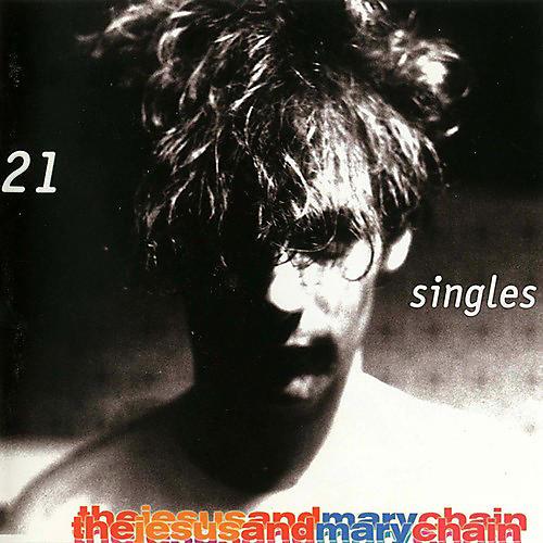 Alliance Jesus & Mary Chain - 21 Singles thumbnail