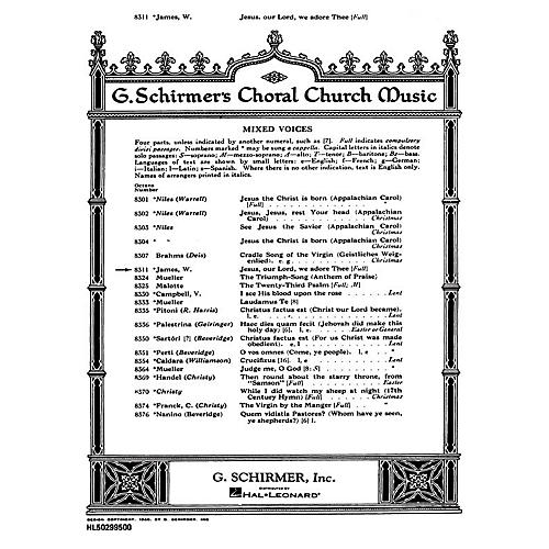 G. Schirmer Jesus Our Lord We Adore Thee SATB composed by W James thumbnail