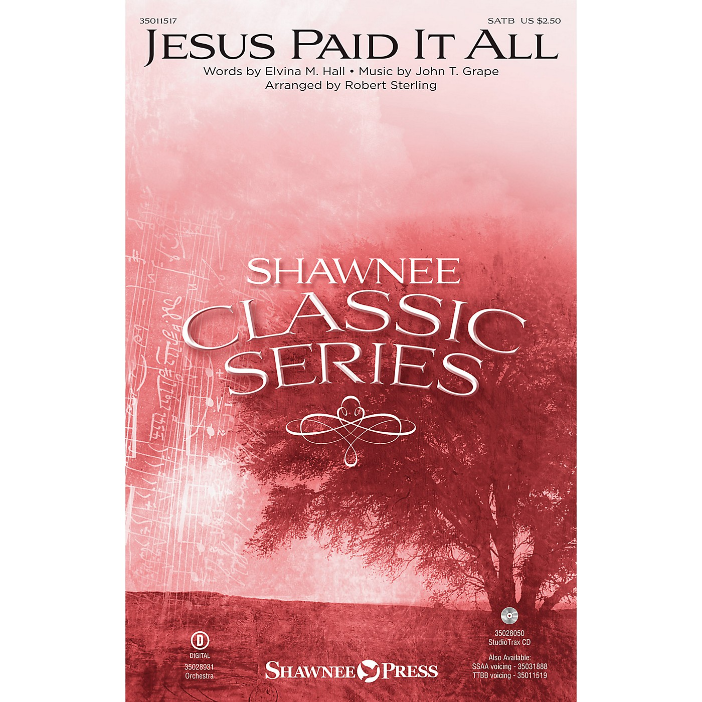 Shawnee Press Jesus Paid It All ORCHESTRATION ON CD-ROM Arranged by Robert Sterling thumbnail