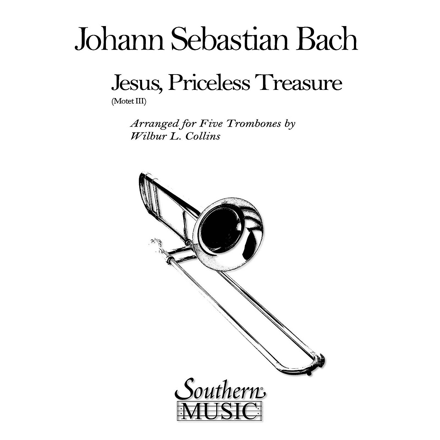 Southern Jesus, Priceless Treasure (Trombone Quintet) Southern Music Series Arranged by Wilbur Collins thumbnail
