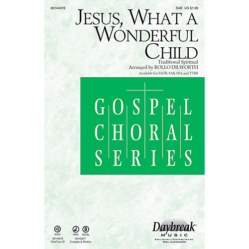Daybreak Music Jesus, What a Wonderful Child SAB arranged by Rollo Dilworth thumbnail