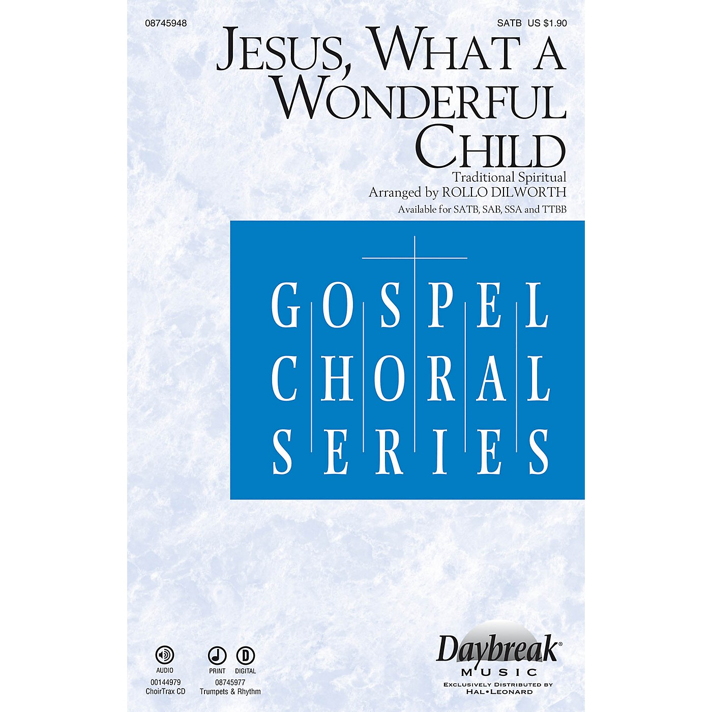 Daybreak Music Jesus, What a Wonderful Child SATB arranged by Rollo Dilworth thumbnail