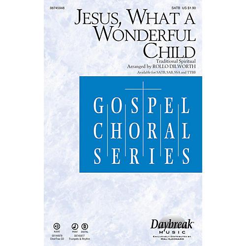Daybreak Music Jesus, What a Wonderful Child TRUMPETS/RHYTHM Arranged by Rollo Dilworth thumbnail
