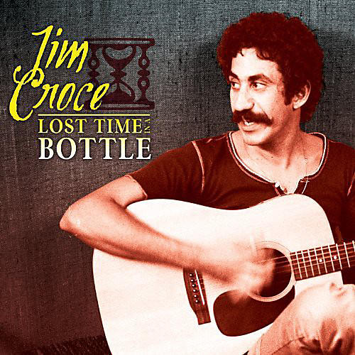 Alliance Jim Croce - Lost Time in a Bottle thumbnail