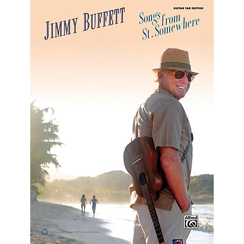 Alfred Jimmy Buffett - Songs from St. Somewhere Guitar TAB Book thumbnail