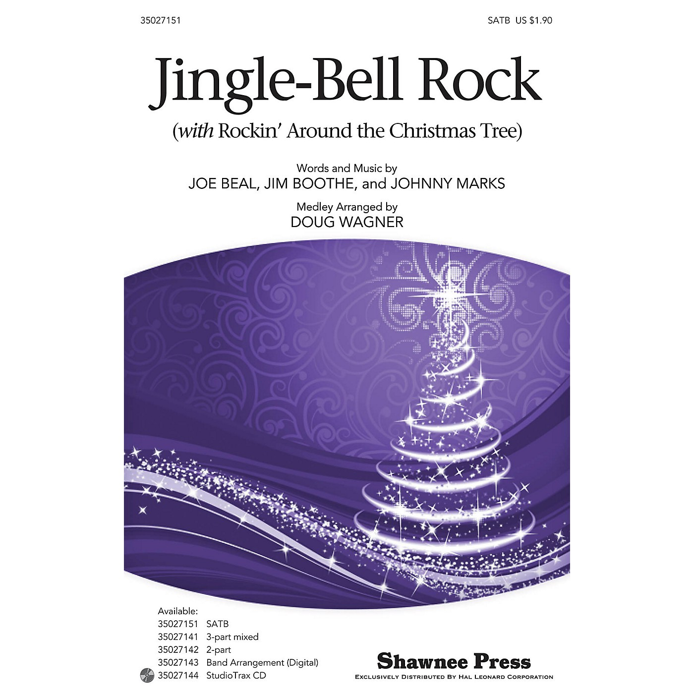 Shawnee Press Jingle-Bell Rock (with Rockin' Around the Christmas Tree) SATB arranged by Douglas Wagner thumbnail