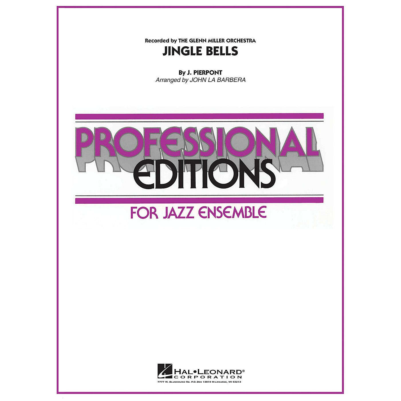 Hal Leonard Jingle Bells (as recorded by The Glenn Miller Orchestra) Jazz Band Level 5 Arranged by John La Barbera thumbnail