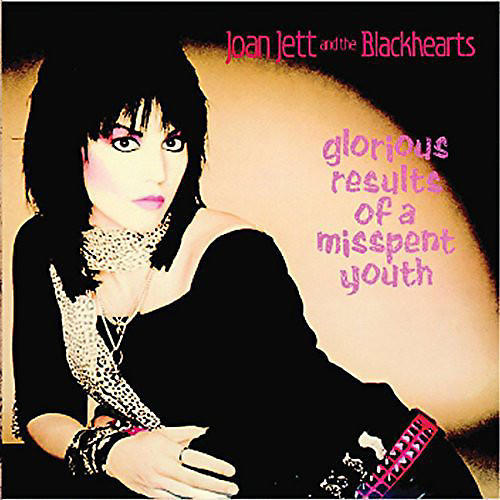 Alliance Joan Jett and the Blackhearts - Glorious Results of a Misspent Youth thumbnail