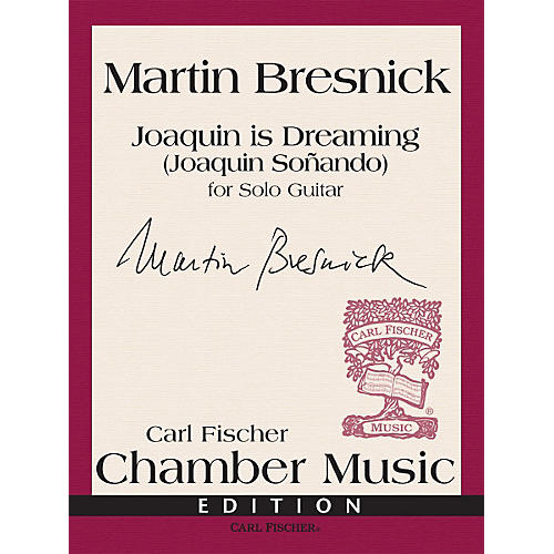 Carl Fischer Joaquin is Dreaming - Solo Guitar (Book) thumbnail