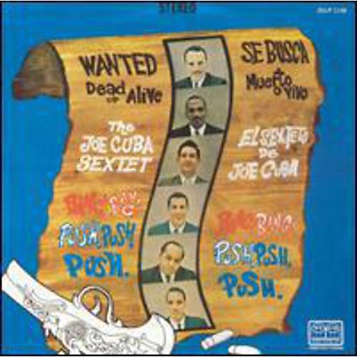 Alliance Joe Cuba - Wanted Dead Or Alive Bang! Bang! and Push, Push, Push thumbnail