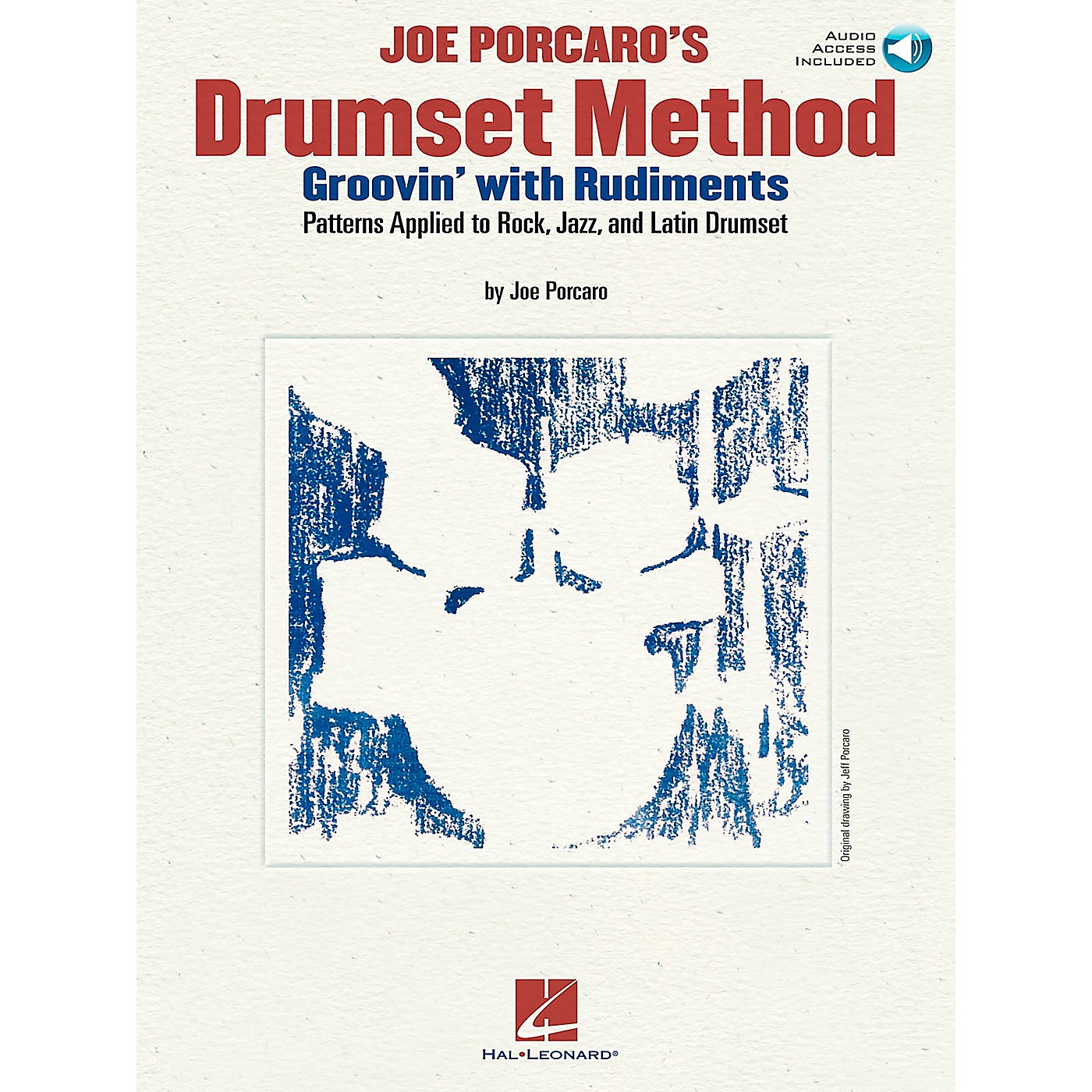Hal Leonard Joe Porcaro's Drumset Method - Groovin' With The Rudiments (Book/CD) thumbnail
