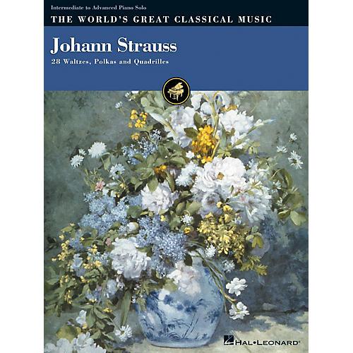 Hal Leonard Johann Strauss (28 Waltzes, Polkas and Quadrilles) World's Greatest Classical Music Series thumbnail