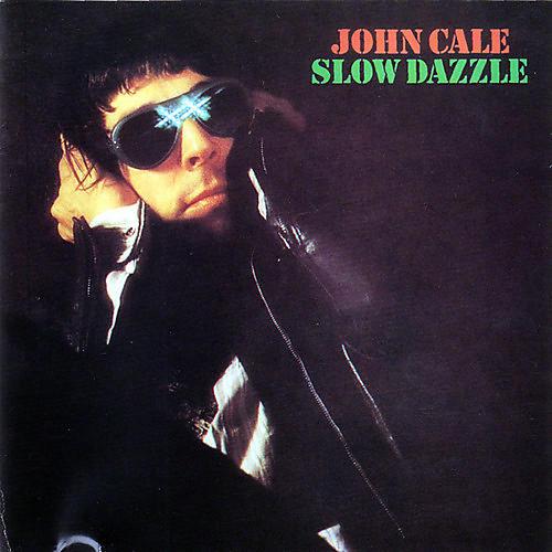 Alliance John Cale - Slow Dazzle thumbnail