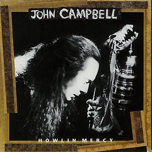 Alliance John Campbell - Howlin Mercy thumbnail