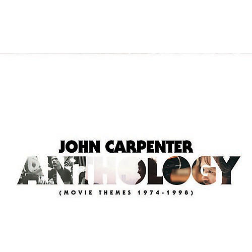 Alliance John Carpenter - Anthology: Movie Themes 1974-1998 - O.s.t. thumbnail