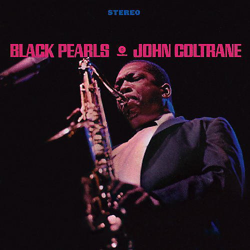 Alliance John Coltrane - Black Pearls thumbnail