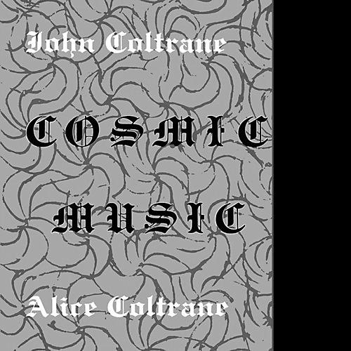 Alliance John Coltrane - Cosmic Music thumbnail