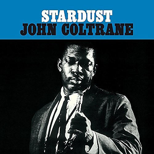 Alliance John Coltrane - Stardust thumbnail