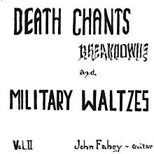 John Fahey - Death Chants - Breakdowns & Military Waltzes Vol. 2