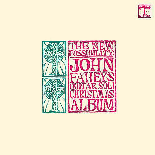 Alliance John Fahey - The New Possibility: John Fahey's Guitar Soli Christmas Album thumbnail