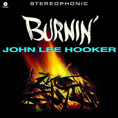 Alliance John Lee Hooker - Burnin' thumbnail