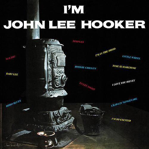 Alliance John Lee Hooker - I'm John Lee Hooker thumbnail