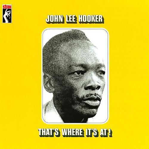 Alliance John Lee Hooker - That's Where It's At! thumbnail