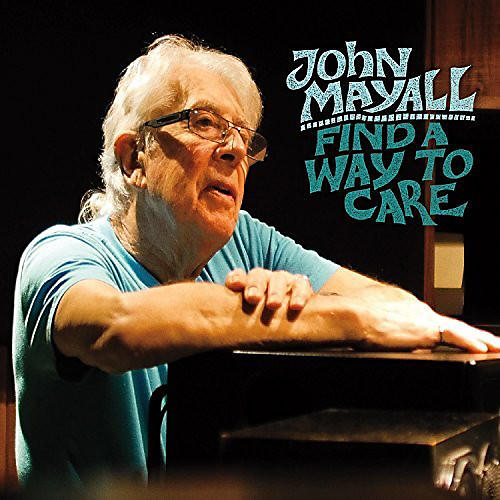 Alliance John Mayall - Find a Way to Care thumbnail