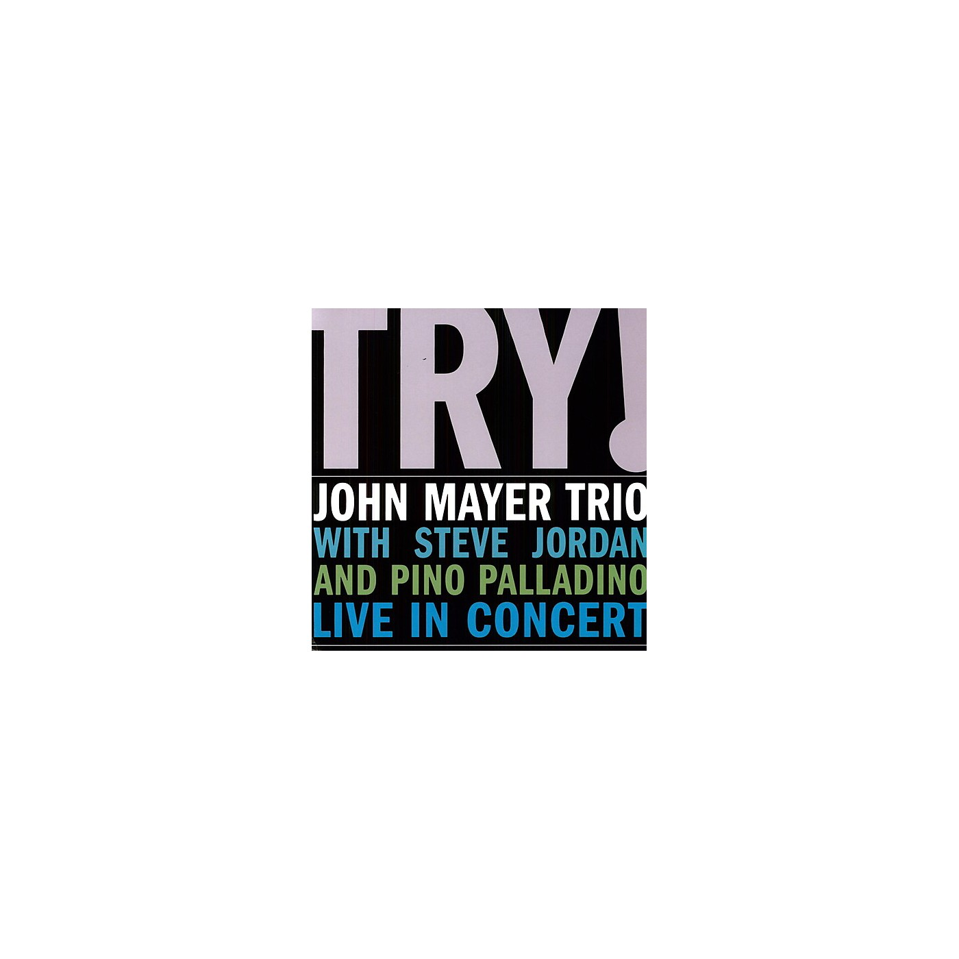 Alliance John Mayer - Try: Live in Concert thumbnail