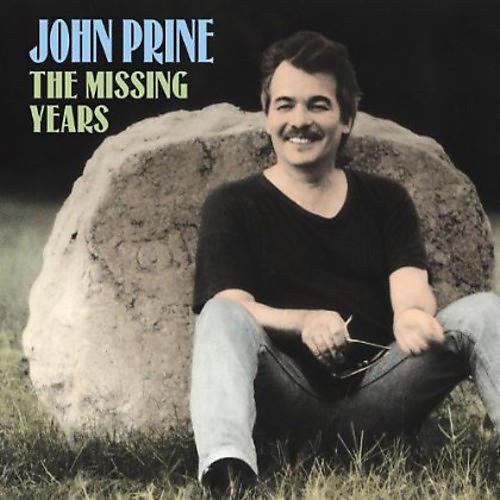 Alliance John Prine - The Missing Years thumbnail