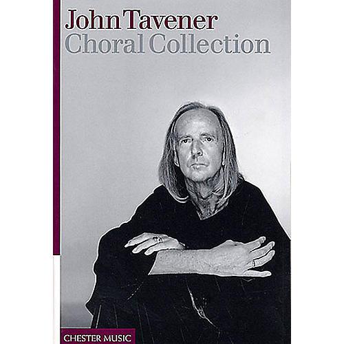 Chester Music John Tavener - Choral Collection SATB Composed by John Tavener thumbnail