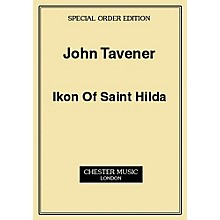 Music Sales John Tavener: Ikon Of Saint Hilda (Score) Music Sales America Series