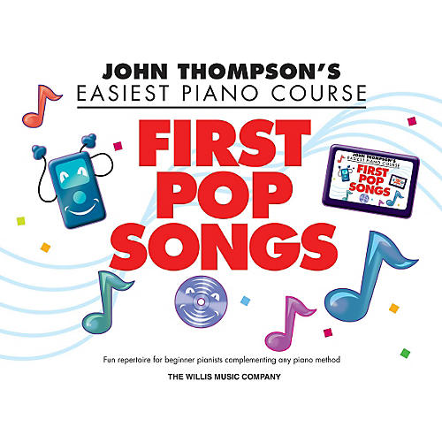 Hal Leonard John Thompson's Easiest Piano Course - First Pop Songs Elementary Songbook thumbnail