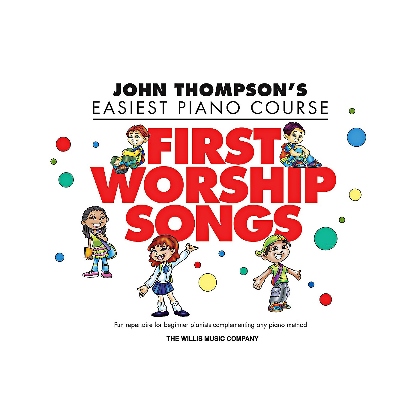 Willis Music John Thompson's Easiest Piano Course - First Worship Songs - Elementary Level thumbnail