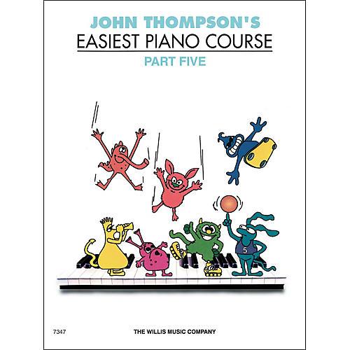 Willis Music John Thompson's Easiest Piano Course Part 5 thumbnail