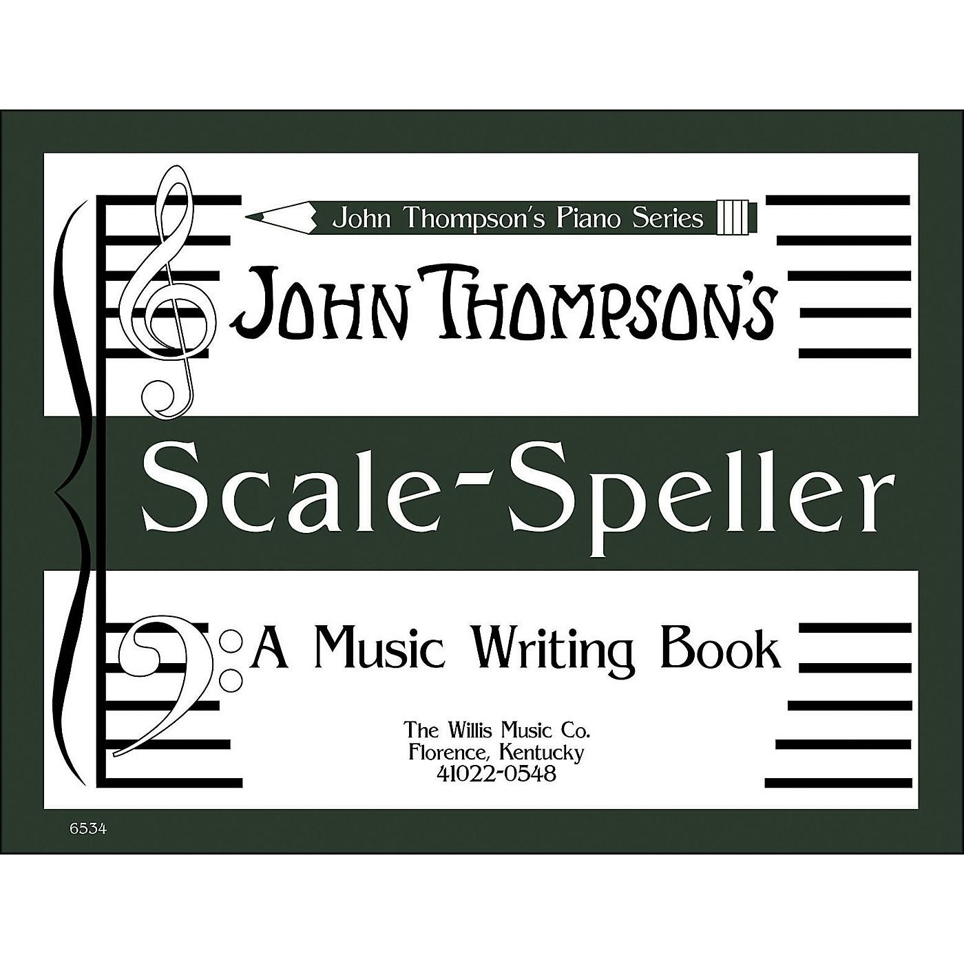 Willis Music John Thompson's Scale Speller (A Music Writing Book) Later Elementary Level thumbnail