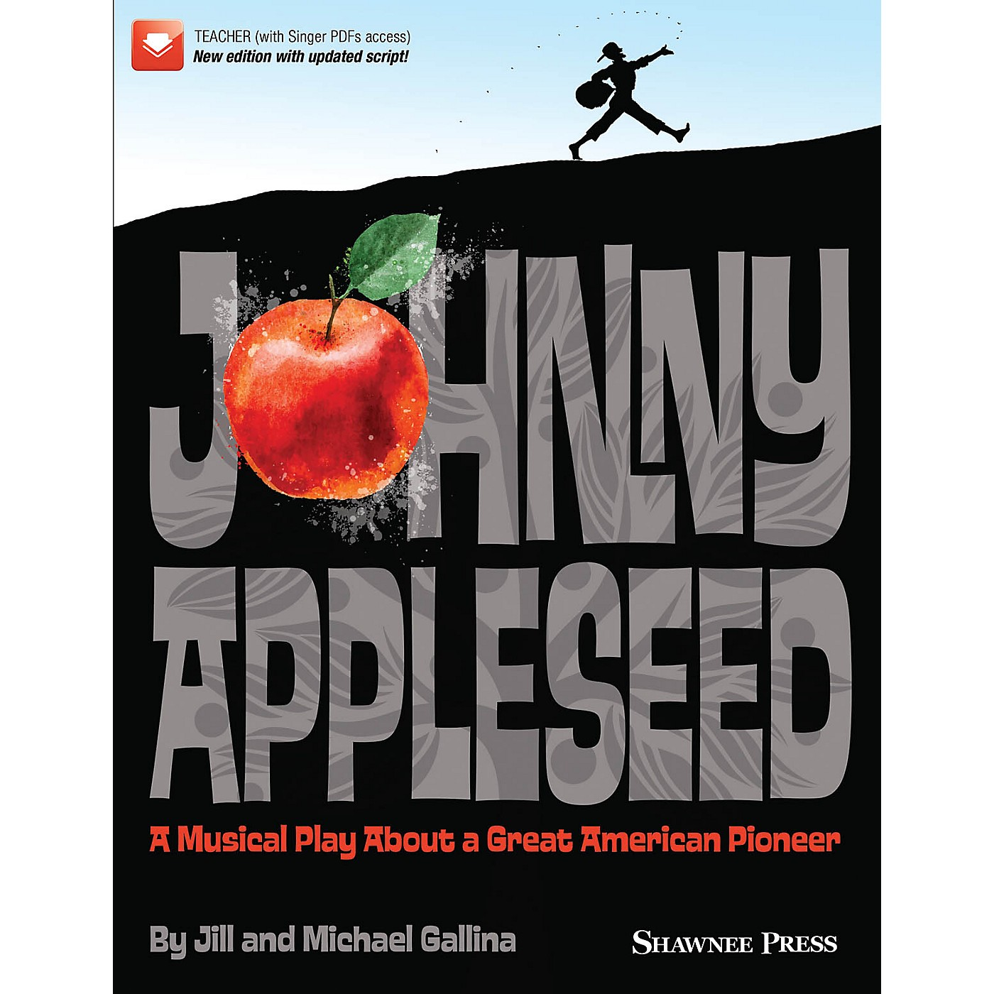 Hal Leonard Johnny Appleseed (Musical) Performance/Accompaniment CD Composed by Jill and Michael Gallina thumbnail