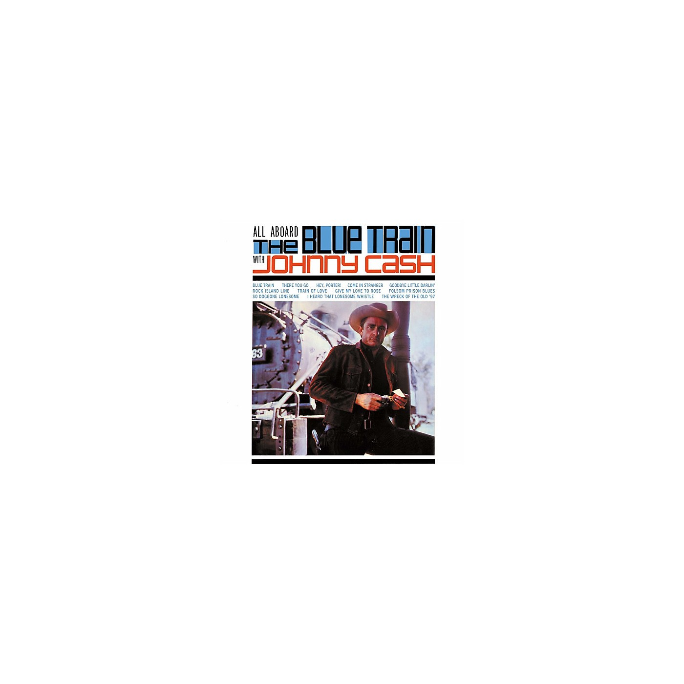 Alliance Johnny Cash - All Aboard The Blue Train With Johnny Cash thumbnail