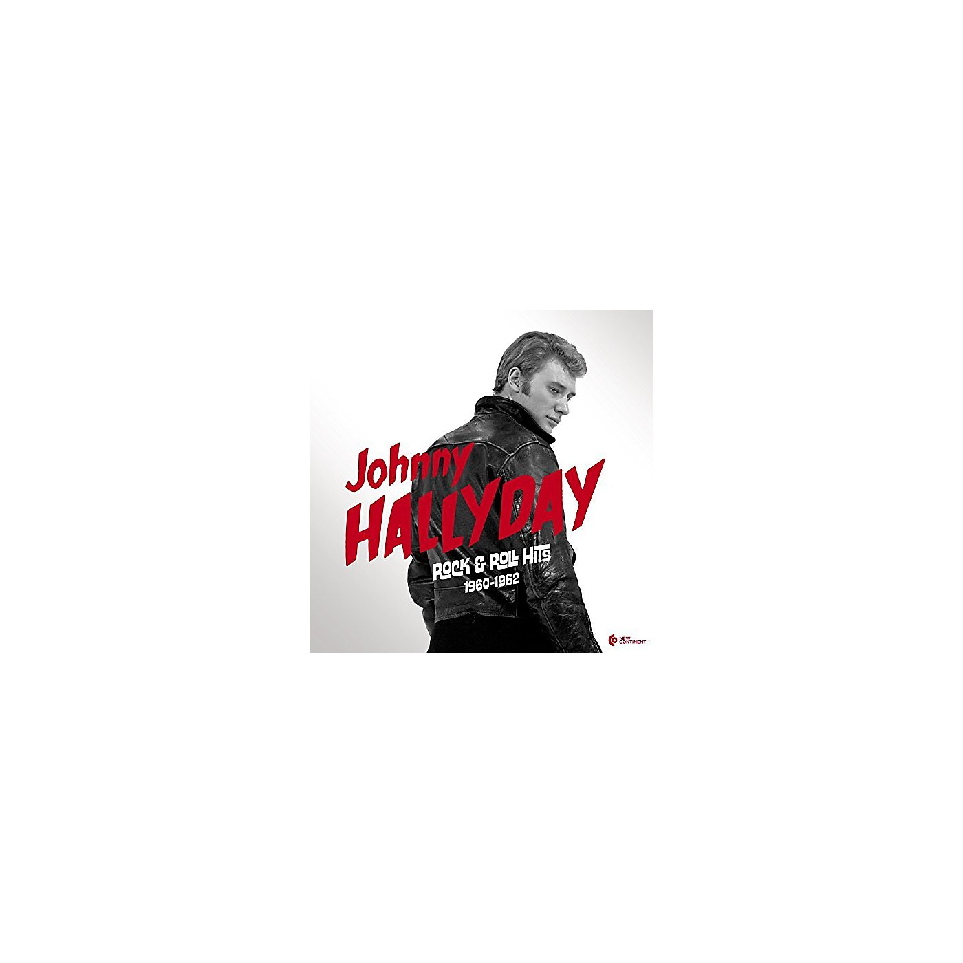 Alliance Johnny Hallyday - Rock & Roll Hits 1960-1962 thumbnail