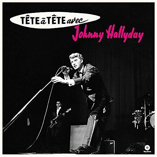 Alliance Johnny Hallyday - Tete A Tete Avec Johnny Hallyday + 4 Bonus Tracks thumbnail