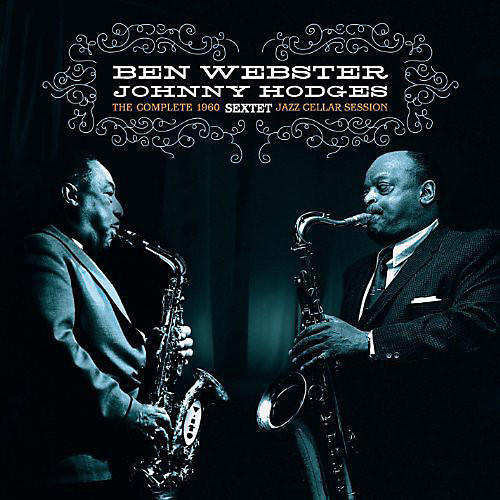 Alliance Johnny Hodges - Complete Jazz Cellar Session 1960 thumbnail
