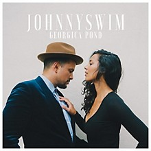 Johnnyswim - Georgia Pond